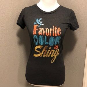 NWOT My Favorite Color Is Shiny Tee